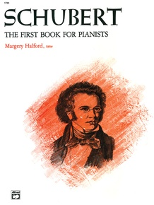 Schubert: First Book for Pianists