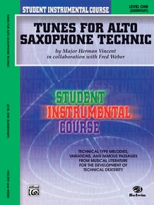 Student Instrumental Course: Tunes for Alto Saxophone Technic, Level I