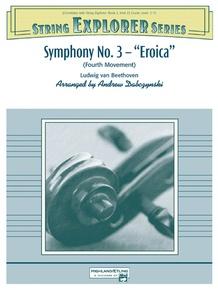 """Symphony No. 3 -- """"Eroica"""""""