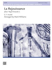 La Rejouissance from <I>Royal Fireworks Music</I>