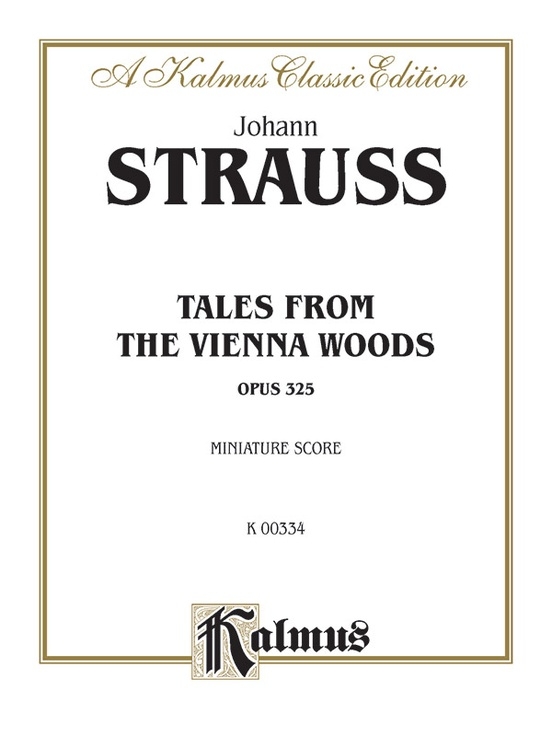Tales from the Vienna Woods, Opus 325
