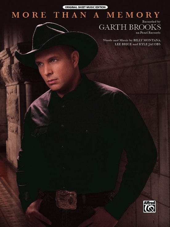 More Than a Memory: Piano/Vocal/Chords Sheet: Garth Brooks