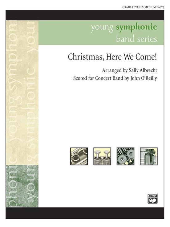 Christmas, Here We Come!