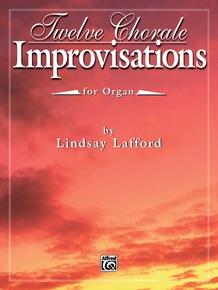 Twelve Chorale Improvisations