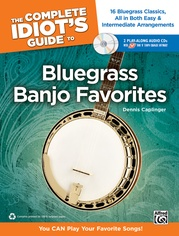 The Complete Idiot's Guide to Bluegrass Banjo Favorites