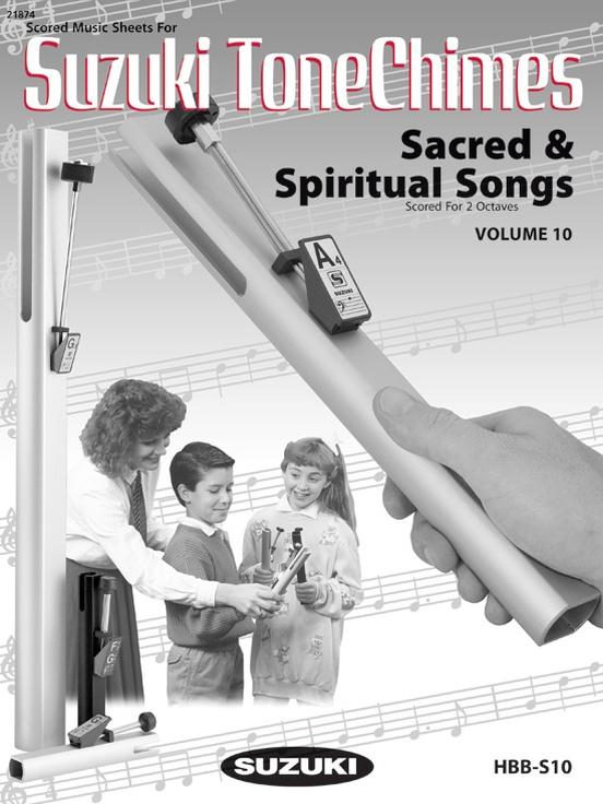 Suzuki Tonechimes, Volume 10: Sacred & Spiritual Songs