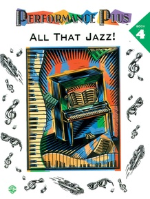 Performance Plus®: Popular Music, Book 4: All That Jazz!