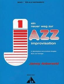 Ein neuer Weg zur Jazz Improvisation