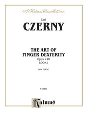 The Art of Finger Dexterity, Opus 740, Book I