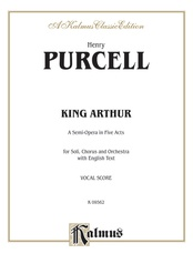 King Arthur (The British Worthy), A Semi-Opera in Five Acts