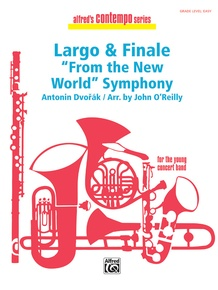 Largo and Finale from the <I>New World Symphony</I>