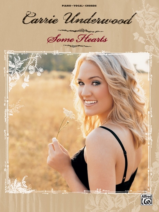 Carrie Underwood Some Hearts Pianovocalchords Book Carrie Underwood