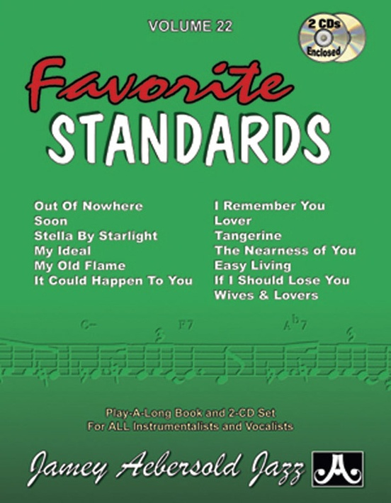 Jamey Aebersold Jazz, Volume 22: Favorite Standards