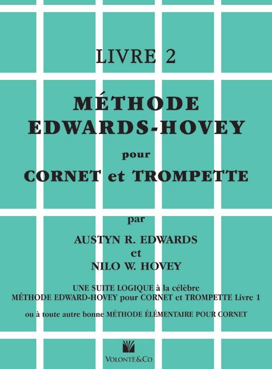 Méthode Edwards-Hovey pour Cornet ou Trumpette, Livre 2 [Method for Cornet or Trumpet, Book 2]