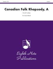 A Canadian Folk Rhapsody
