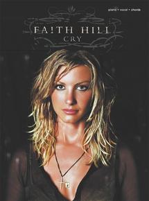 Faith Hill: Cry