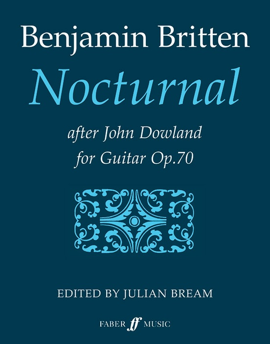 Nocturnal After John Dowland Opus 70 Guitar Book Benjamin Britten