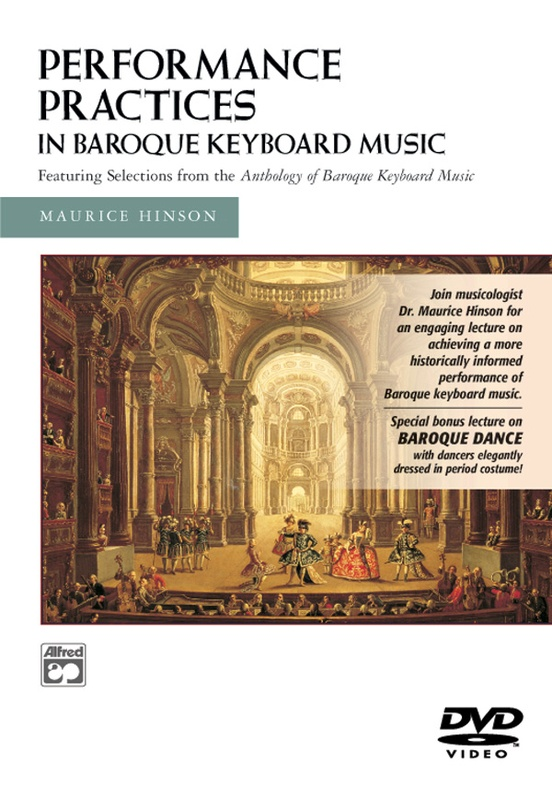 Performance Practices in Baroque Keyboard Music (with Bonus Lecture on Baroque Dance)