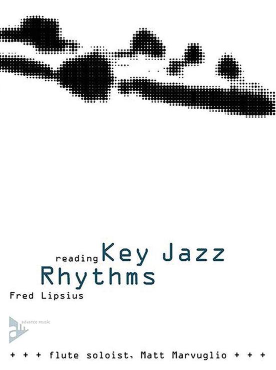 リーディング・キー・ジャズ・リズム(フレッド・リプシウス)(フルート)【Reading Key Jazz Rhythms】