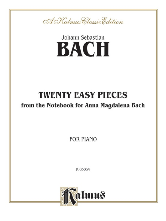 Twenty Easy Pieces from the Anna Magdalena Notenbuch