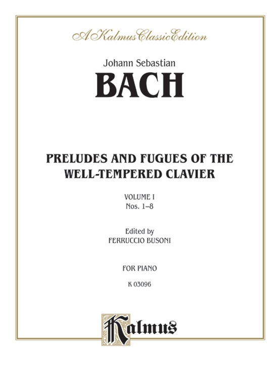 The Well-Tempered Clavier, Book 1, Nos. 1-8