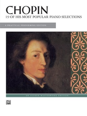 Chopin, 19 of His Most Popular Piano Selections