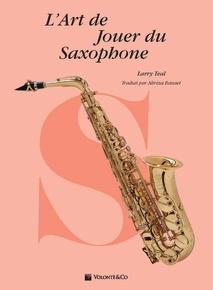 L'Art de Jouer du Saxophone [The Art of Saxophone Playing]