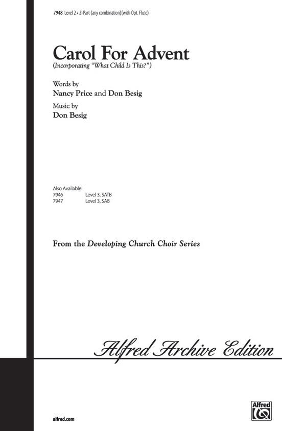 Carol For Advent 2 Part Any Combination Choral Octavo Nancy Price