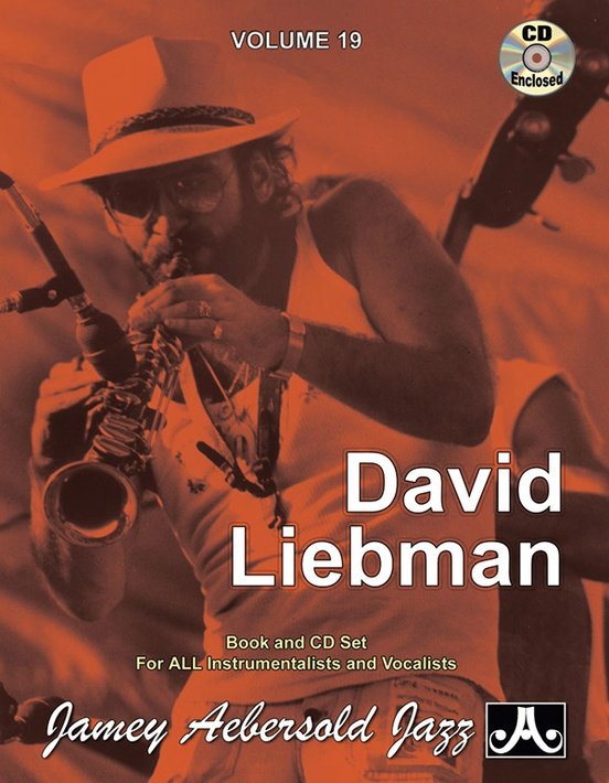 Jamey Aebersold Jazz, Volume 19: David Liebman