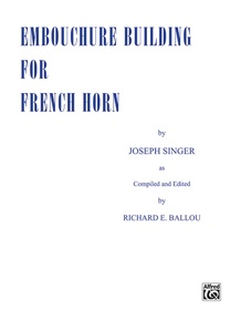 Embouchure Building for French Horn