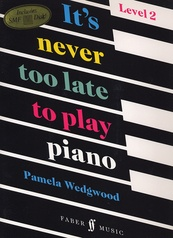 It's Never Too Late to Play Piano, Level 2