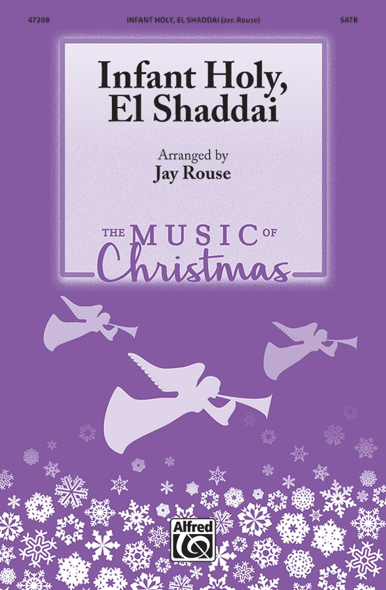 Infant Holy, El Shaddai