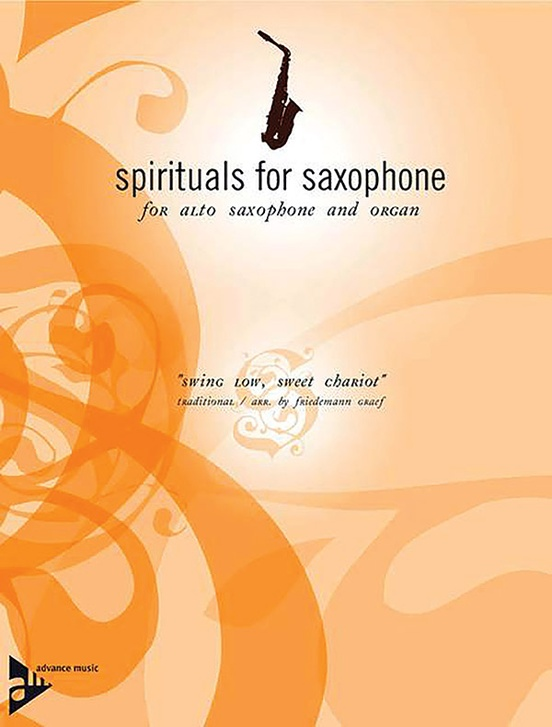 Spirituals for Saxophone: Swing Low, Sweet Chariot