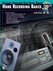 Ultimate Beginner Tech Start Series®: Home Recording Basics