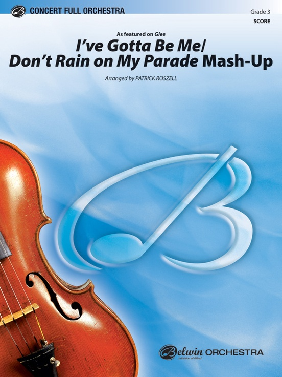 I've Gotta Be Me / Don't Rain on My Parade Mash-Up