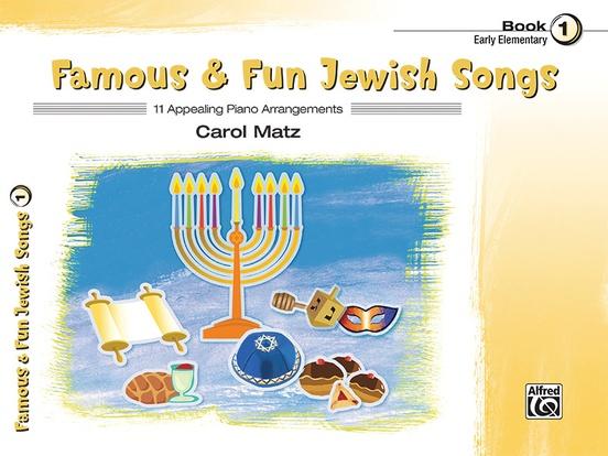Famous & Fun Jewish Songs, Book 1