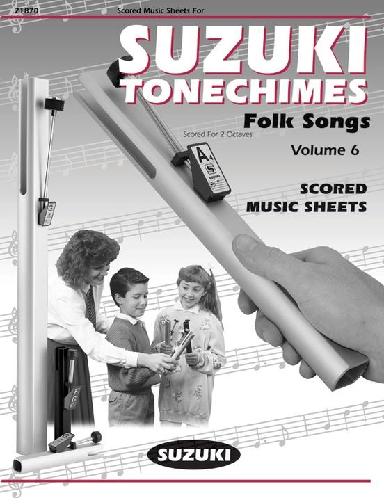 Suzuki Tonechimes, Volume 6: Folk Songs