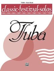 Classic Festival Solos (Tuba), Volume 1 Solo Book
