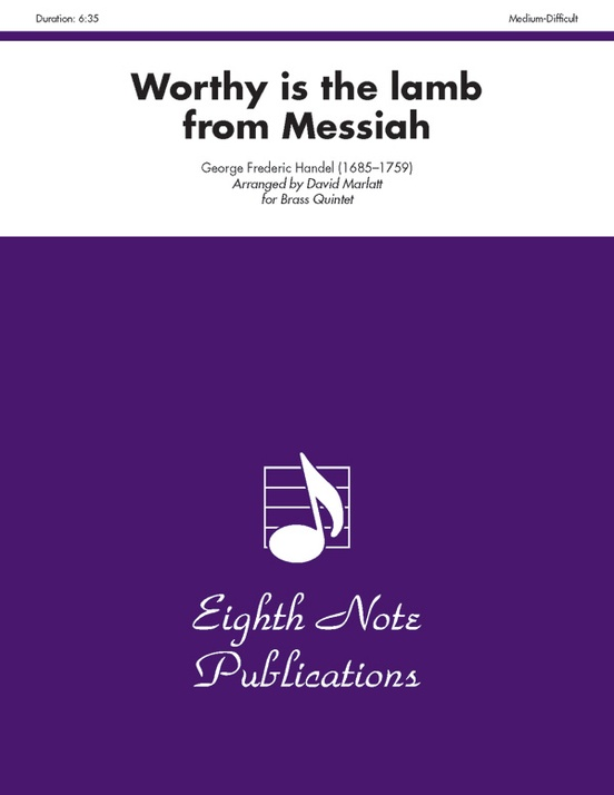 Worthy Is the Lamb (from Messiah)