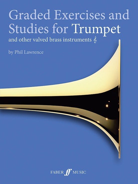 Graded Exercises and Studies for Trumpet and Other Valved Brass Instruments, Grade 1-4