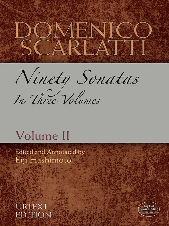 Domenico Scarlatti: Ninety Sonatas in Three Volumes, Volume II