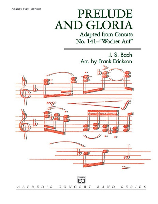 "Prelude and Gloria (Adapted from Cantata No. 141--""Wachet Auf"")"