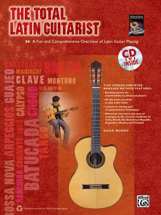 The Total Latin Guitarist: Guitar Book & CD