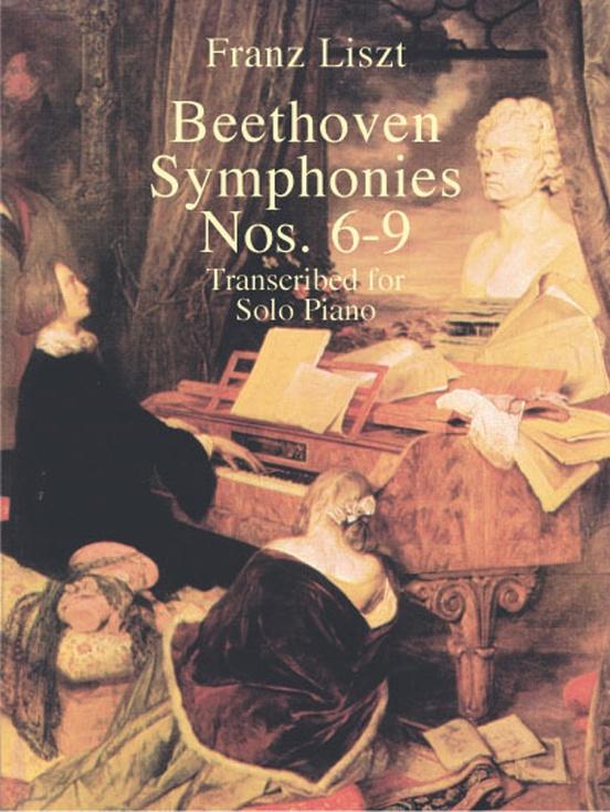 Symphonies Nos. 6-9 Transcribed for Solo Piano
