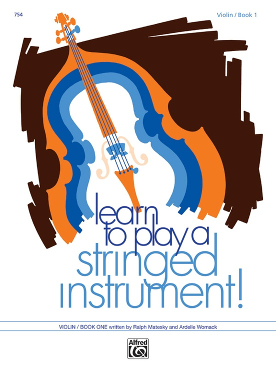 Learn to Play a Stringed Instrument, Book 1