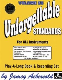 Jamey Aebersold Jazz, Volume 58: Unforgettable Standards