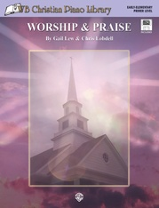 WB Christian Piano Library: Worship & Praise (Primer Level)