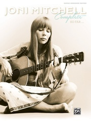 Joni Mitchell Complete So Far