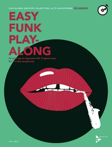 Easy Funk Play-Along: Alto Saxophone
