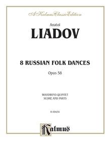 Eight Russian Folk Dances, Opus 58